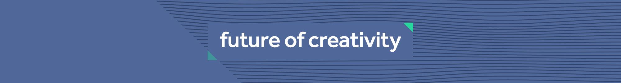 Elevation_PillarPage_FutureofCreativity
